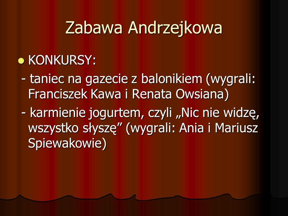 Zabawa Andrzejkowa KONKURSY: