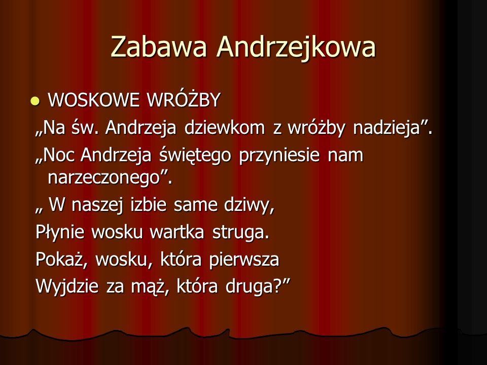 Zabawa Andrzejkowa WOSKOWE WRÓŻBY