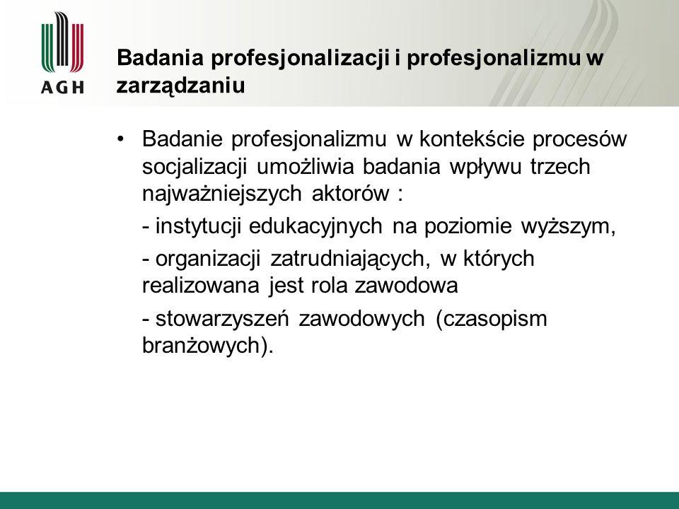 Badania profesjonalizacji i profesjonalizmu w zarządzaniu