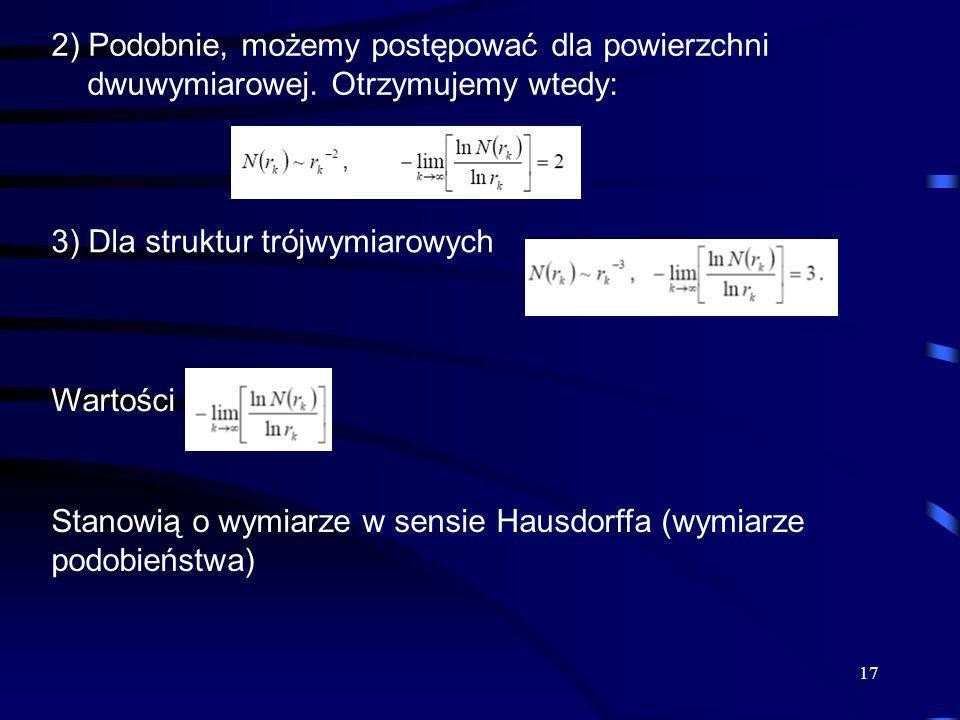 2) Podobnie, możemy postępować dla powierzchni dwuwymiarowej