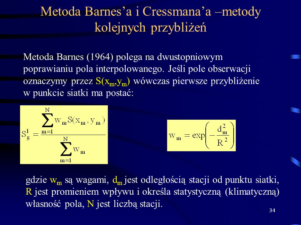 Metoda Barnes'a i Cressmana'a –metody kolejnych przybliżeń