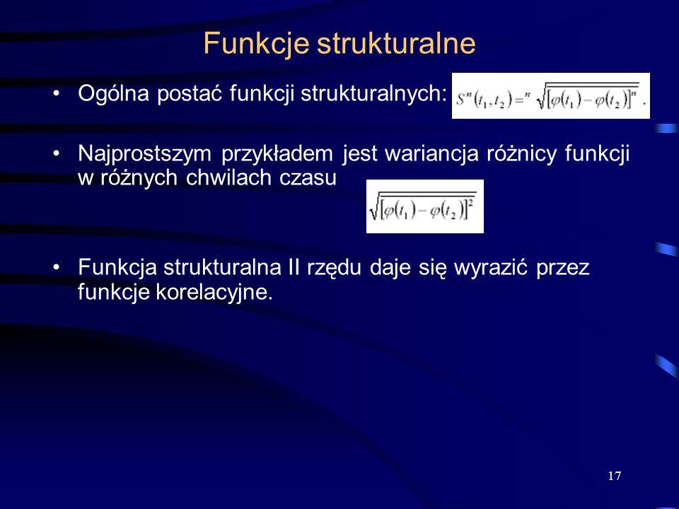 Funkcje strukturalne Ogólna postać funkcji strukturalnych: