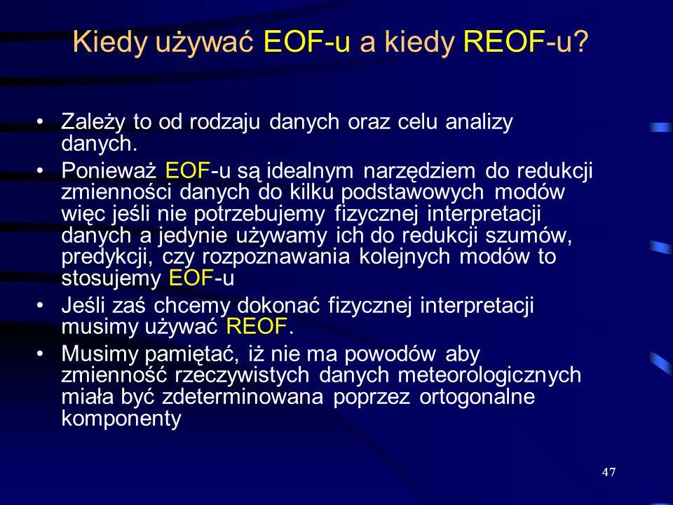 Kiedy używać EOF-u a kiedy REOF-u