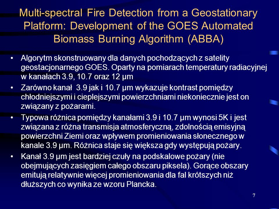 Multi-spectral Fire Detection from a Geostationary Platform: Development of the GOES Automated Biomass Burning Algorithm (ABBA)
