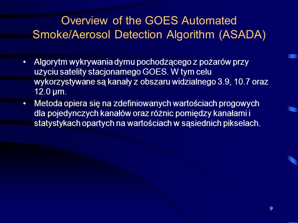 Overview of the GOES Automated Smoke/Aerosol Detection Algorithm (ASADA)