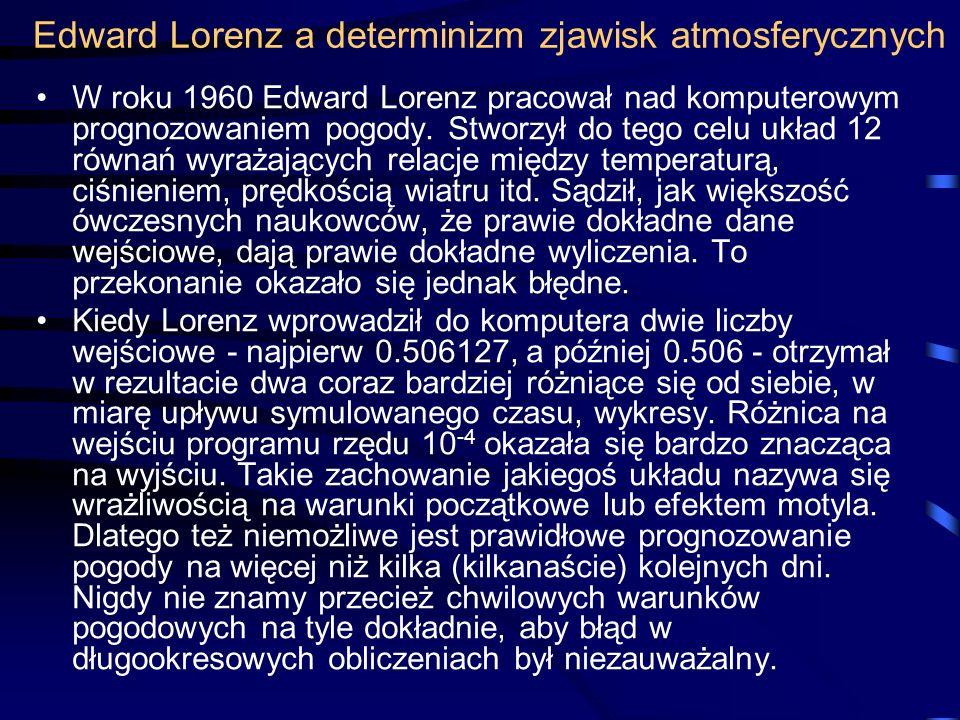 Edward Lorenz a determinizm zjawisk atmosferycznych