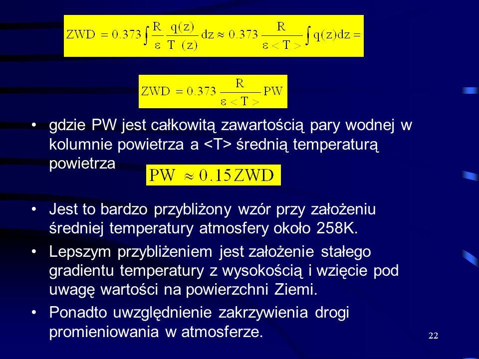 gdzie PW jest całkowitą zawartością pary wodnej w kolumnie powietrza a <T> średnią temperaturą powietrza