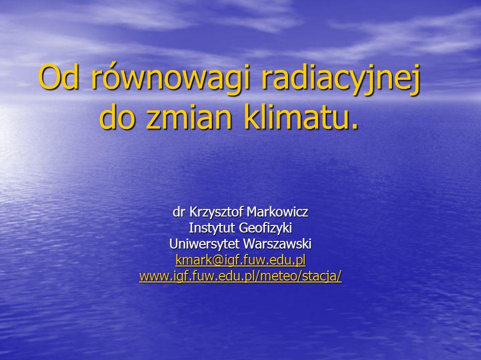 Od równowagi radiacyjnej do zmian klimatu.