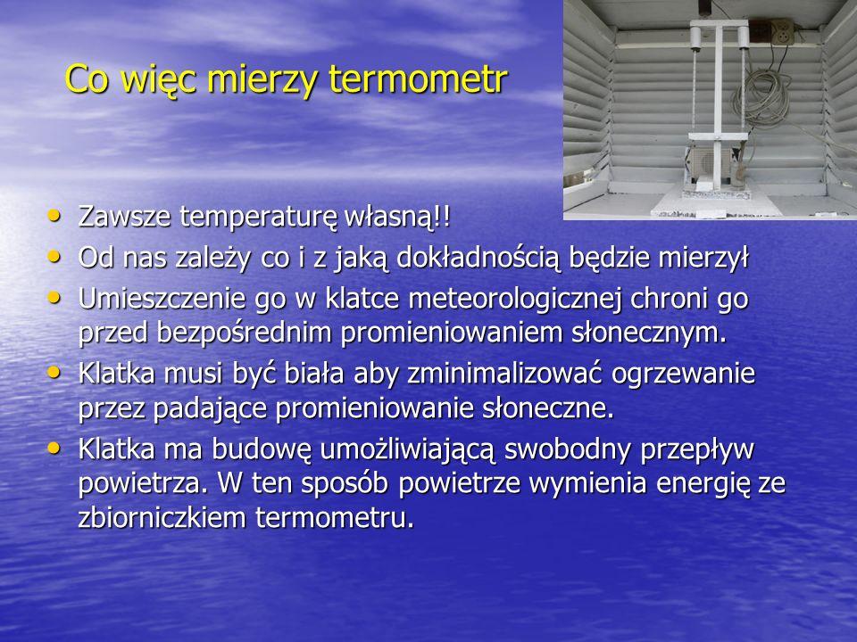 Co więc mierzy termometr