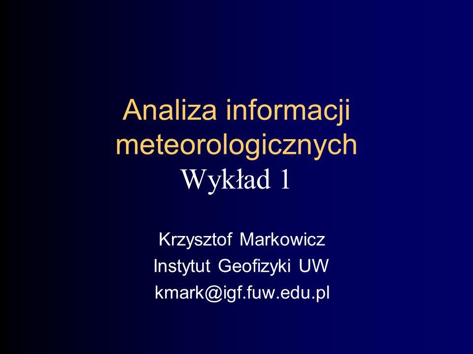Analiza informacji meteorologicznych Wykład 1