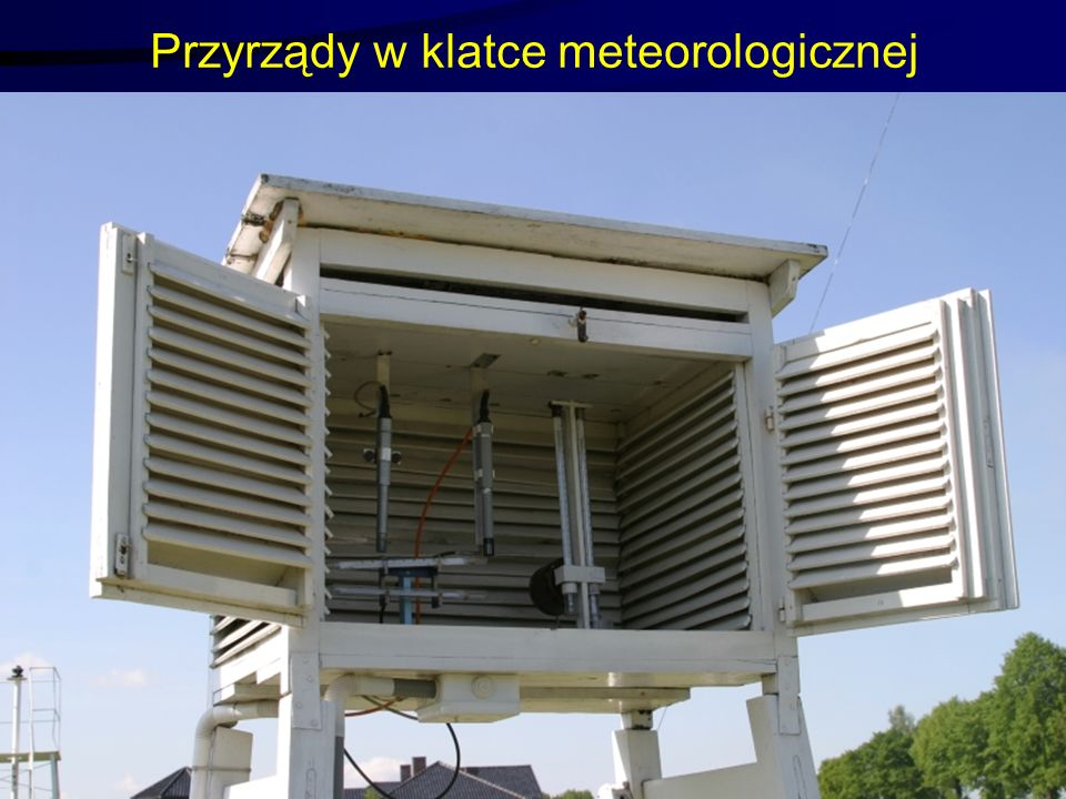 Przyrządy w klatce meteorologicznej