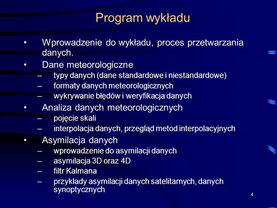 Program wykładu Wprowadzenie do wykładu, proces przetwarzania danych.