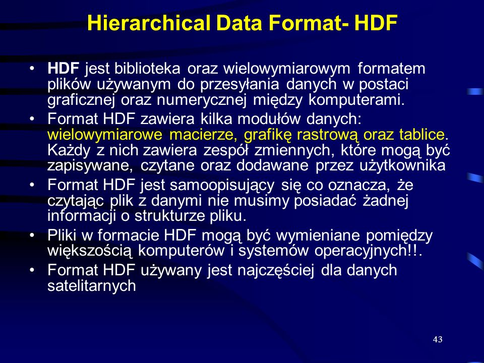 Hierarchical Data Format- HDF