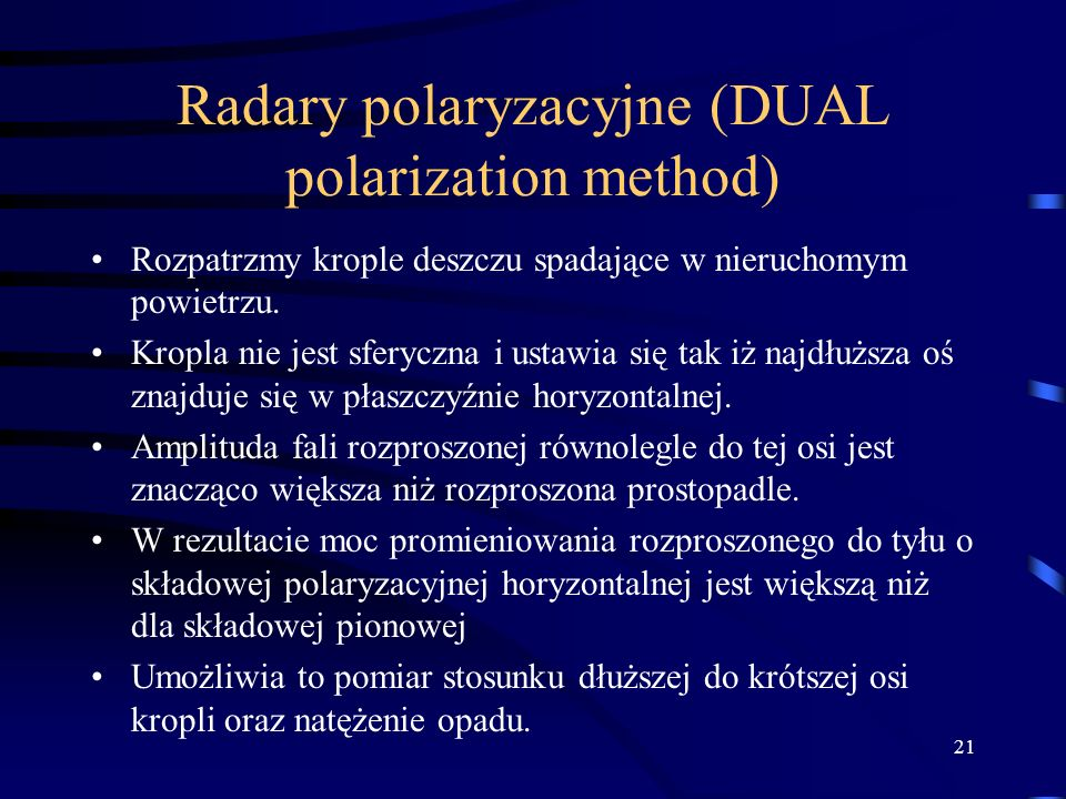 Radary polaryzacyjne (DUAL polarization method)