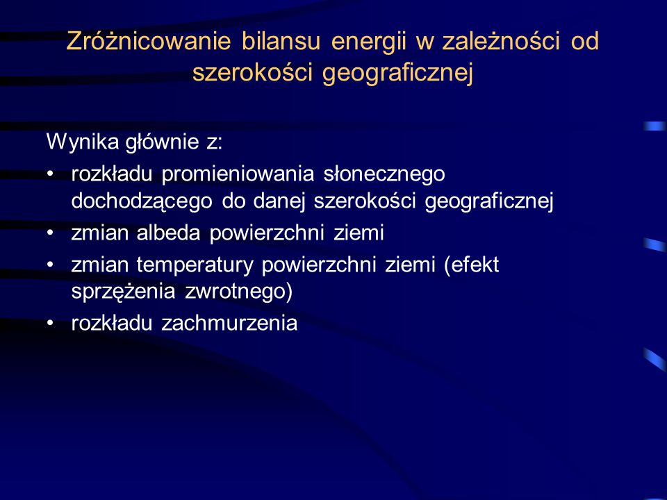 Zróżnicowanie bilansu energii w zależności od szerokości geograficznej