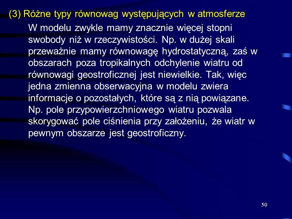 (3) Różne typy równowag występujących w atmosferze