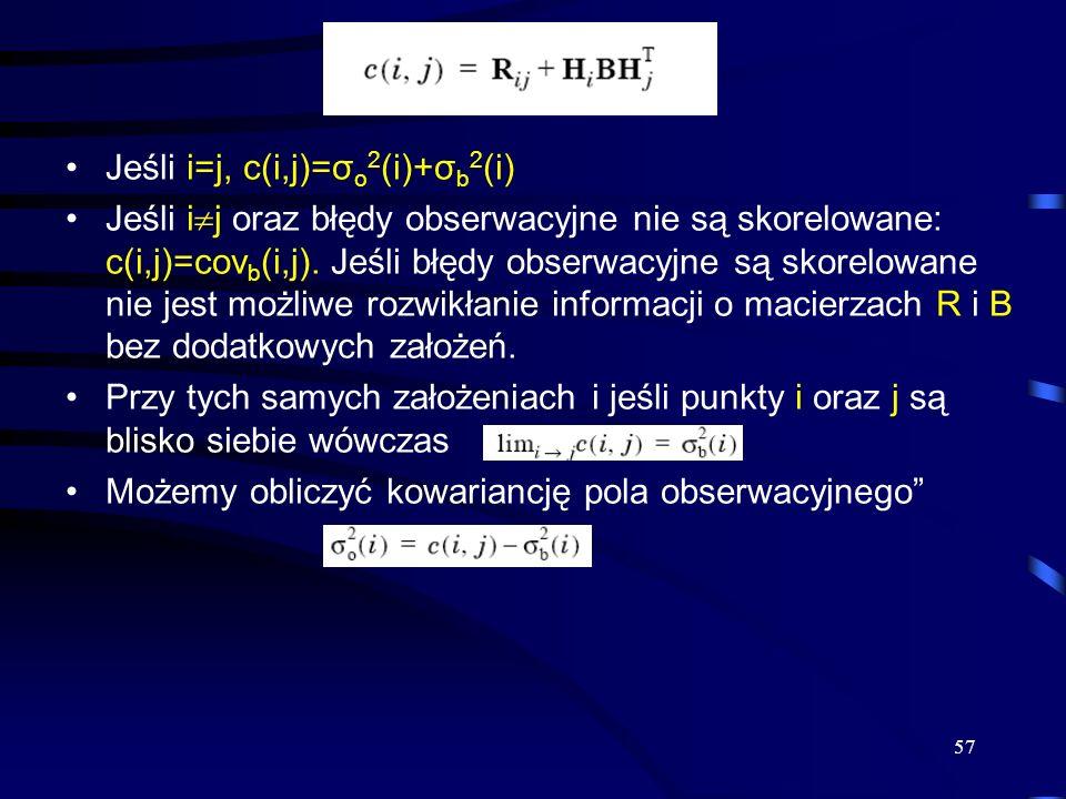 Jeśli i=j, c(i,j)=σo2(i)+σb2(i)