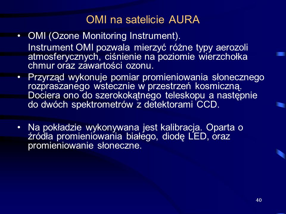 OMI na satelicie AURA OMI (Ozone Monitoring Instrument).