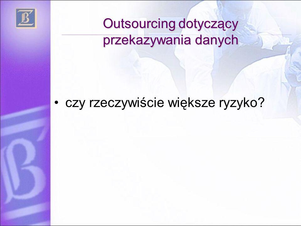 Outsourcing dotyczący przekazywania danych