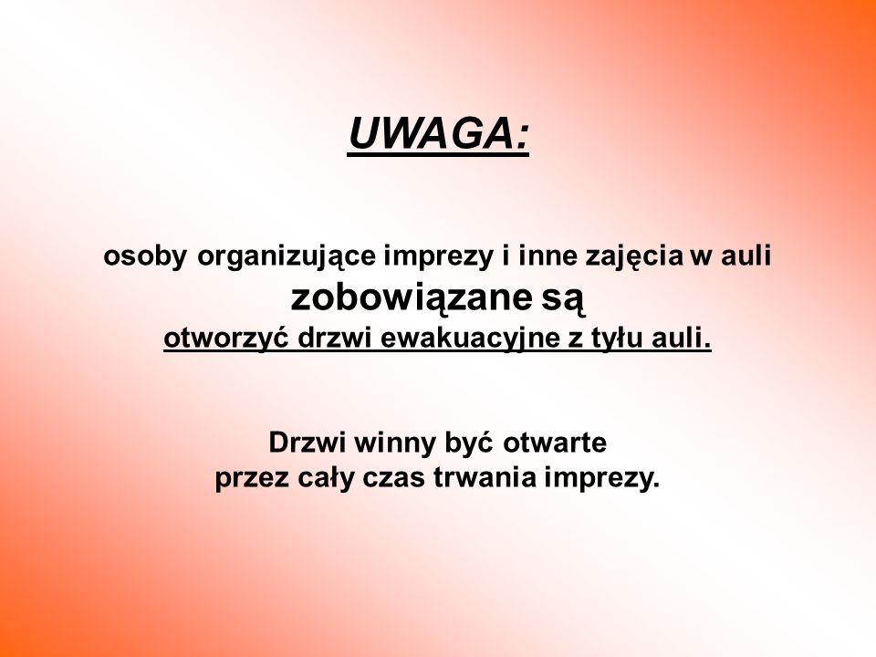 UWAGA: osoby organizujące imprezy i inne zajęcia w auli zobowiązane są