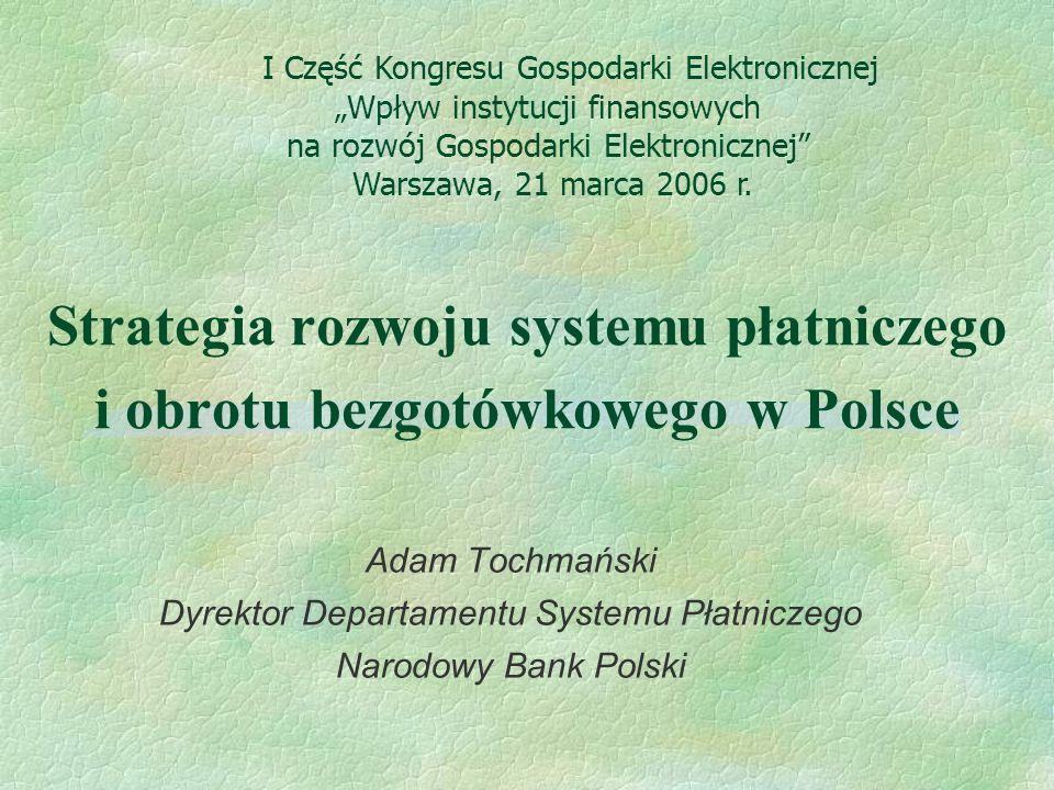 Strategia rozwoju systemu płatniczego i obrotu bezgotówkowego w Polsce