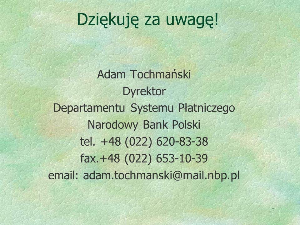 Dziękuję za uwagę! Adam Tochmański Dyrektor