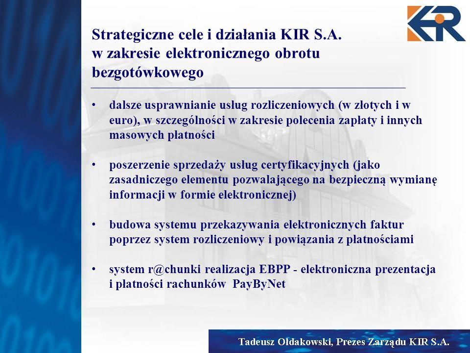 Strategiczne cele i działania KIR S. A