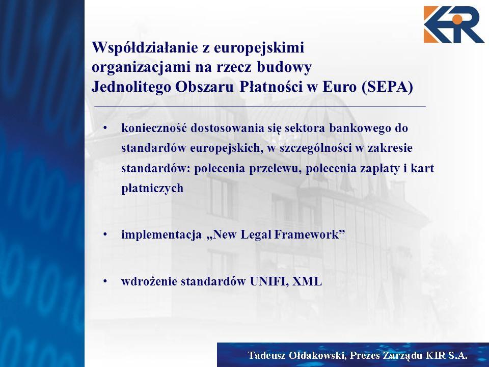 Współdziałanie z europejskimi organizacjami na rzecz budowy Jednolitego Obszaru Płatności w Euro (SEPA)