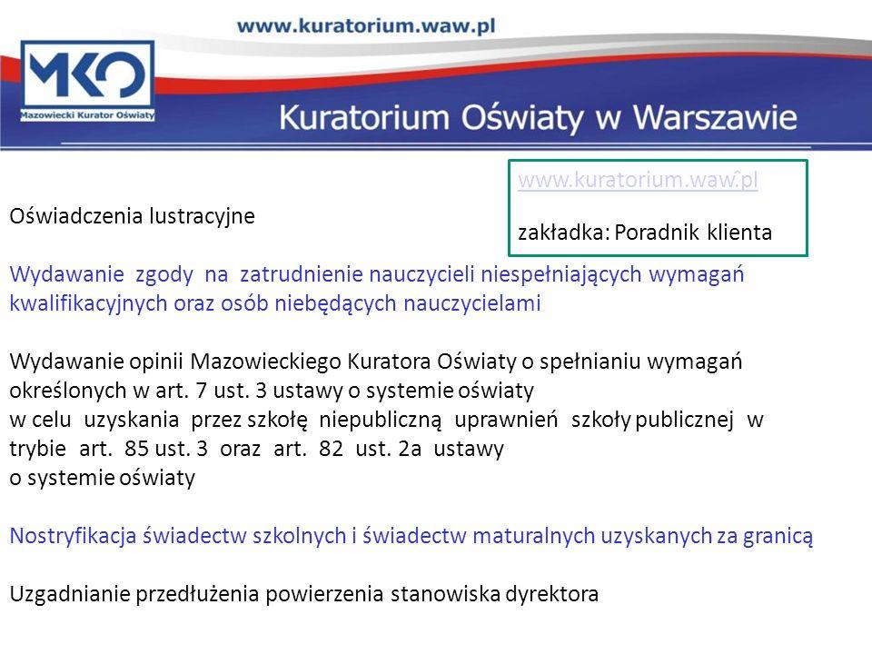 www.kuratorium.waw.pl zakładka: Poradnik klienta. Oświadczenia lustracyjne.