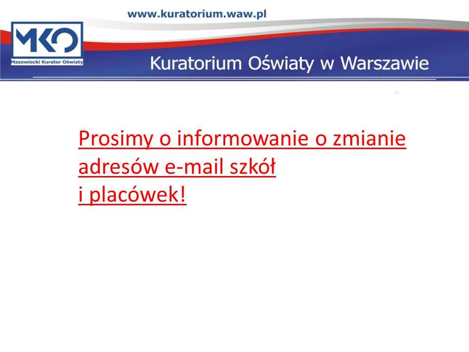 Prosimy o informowanie o zmianie adresów e-mail szkół