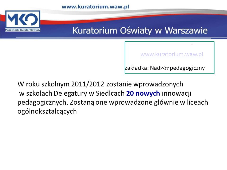 www.kuratorium.waw.plzakładka: Nadzór pedagogiczny.