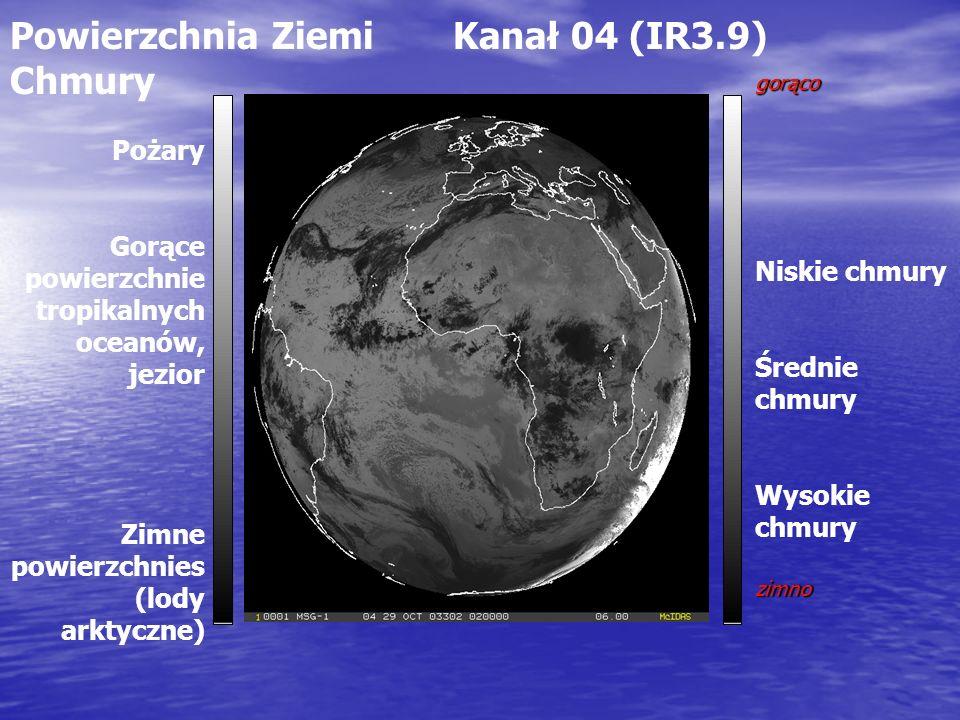 Powierzchnia Ziemi Kanał 04 (IR3.9) Chmury