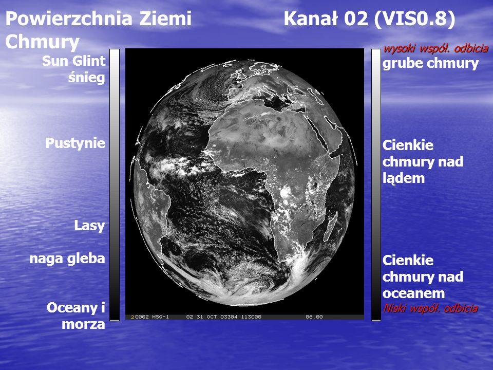 Powierzchnia Ziemi Kanał 02 (VIS0.8) Chmury