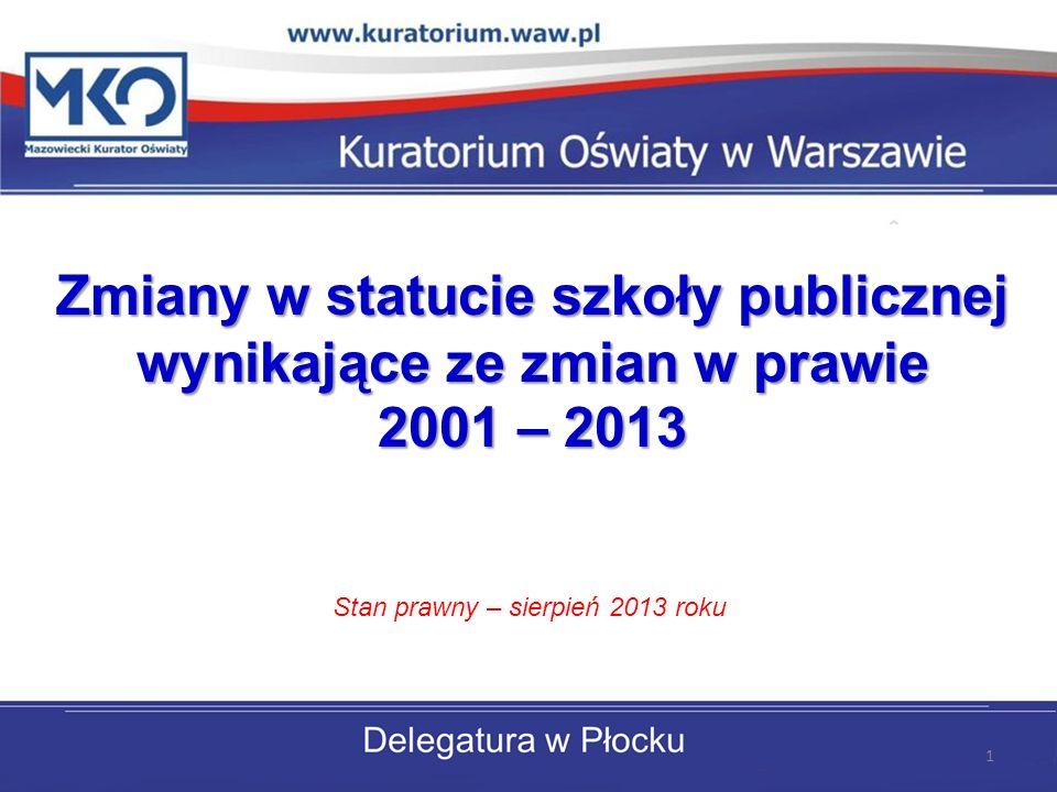 Stan prawny – sierpień 2013 roku