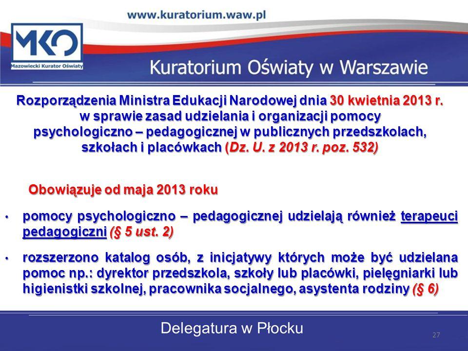 Rozporządzenia Ministra Edukacji Narodowej dnia 30 kwietnia 2013 r