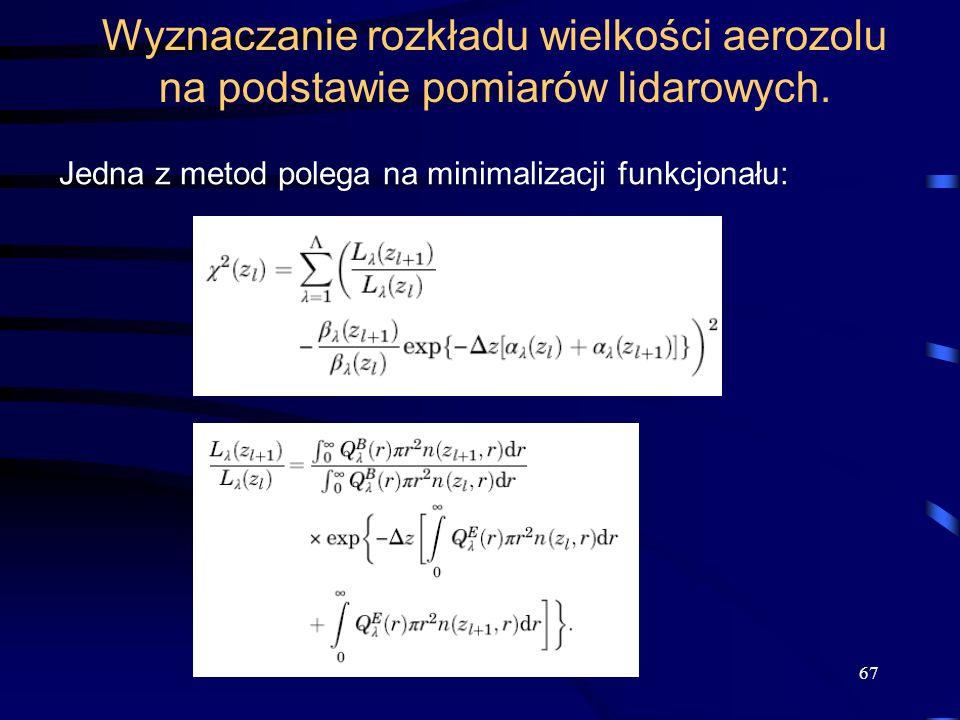 Wyznaczanie rozkładu wielkości aerozolu na podstawie pomiarów lidarowych.