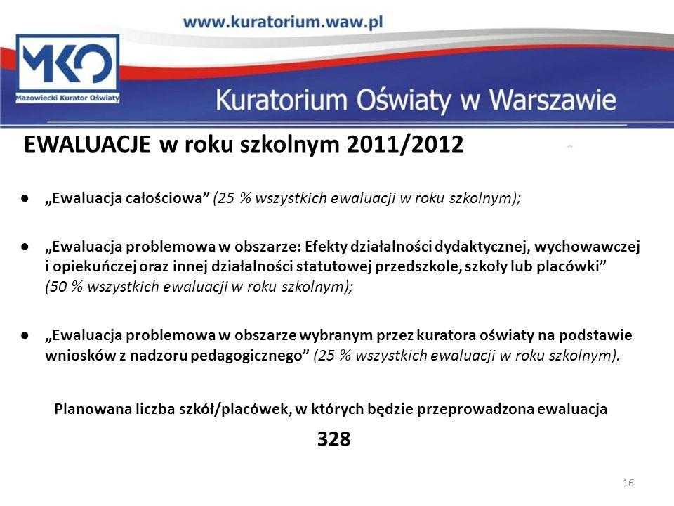 328 EWALUACJE w roku szkolnym 2011/2012
