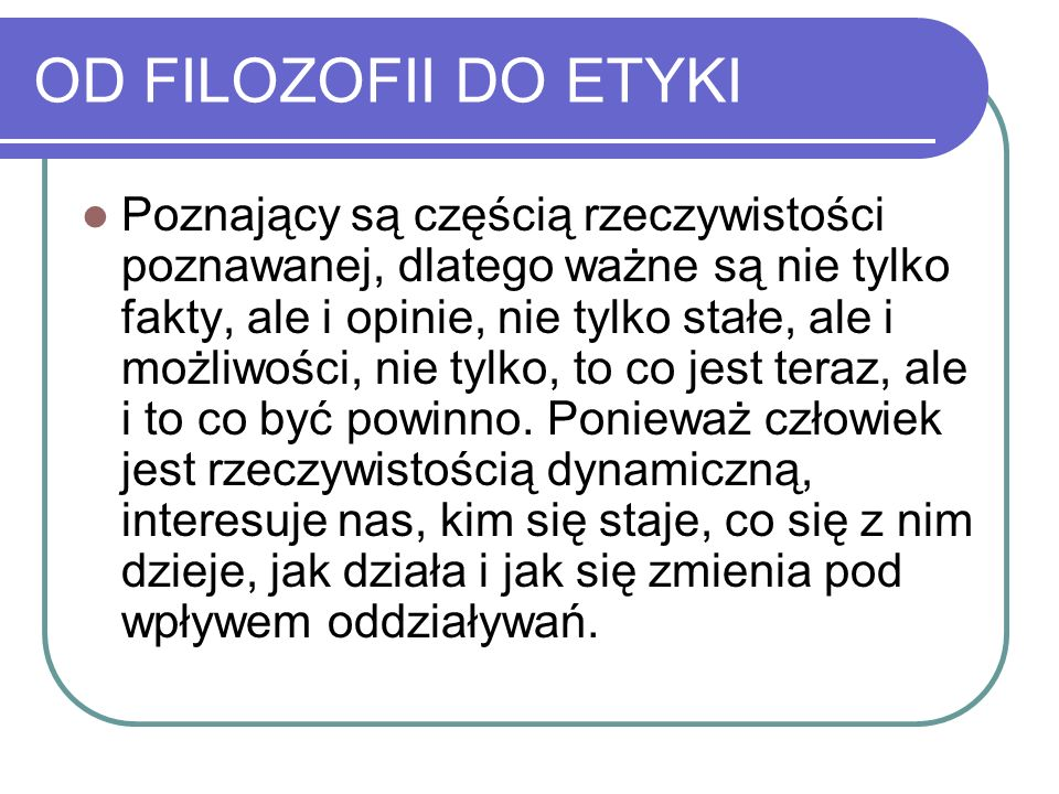 OD FILOZOFII DO ETYKI