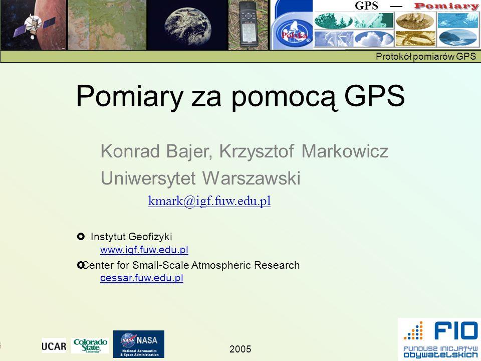 Pomiary za pomocą GPS Konrad Bajer, Krzysztof Markowicz
