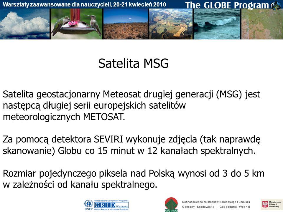 Satelita MSG Satelita geostacjonarny Meteosat drugiej generacji (MSG) jest następcą długiej serii europejskich satelitów meteorologicznych METOSAT.