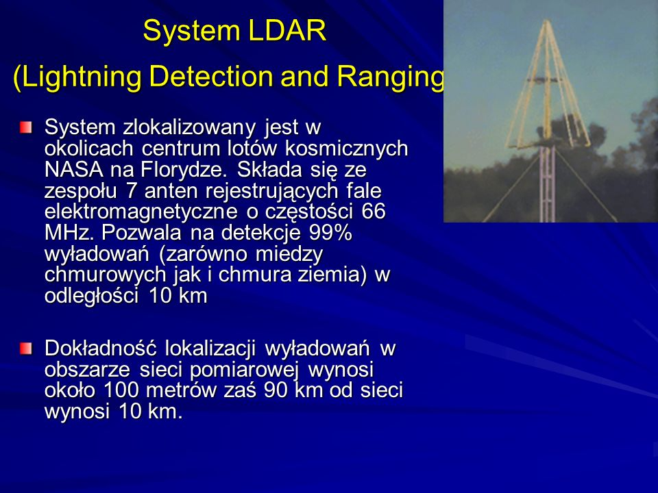 System LDAR (Lightning Detection and Ranging)