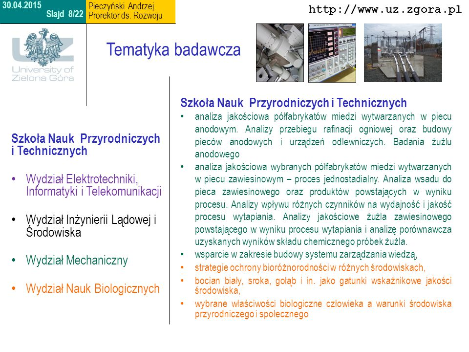 Tematyka badawcza Szkoła Nauk Przyrodniczych i Technicznych
