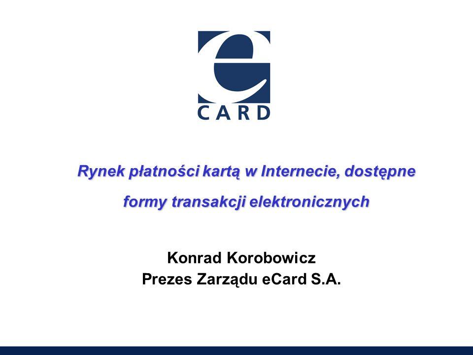 Prezes Zarządu eCard S.A.