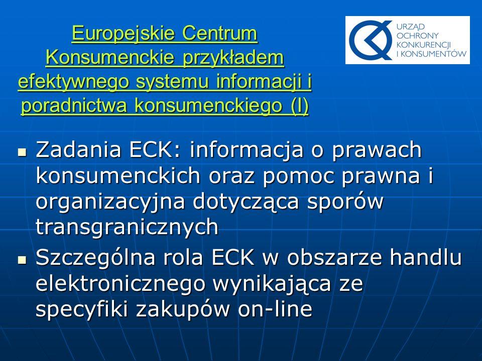 Europejskie Centrum Konsumenckie przykładem efektywnego systemu informacji i poradnictwa konsumenckiego (I)