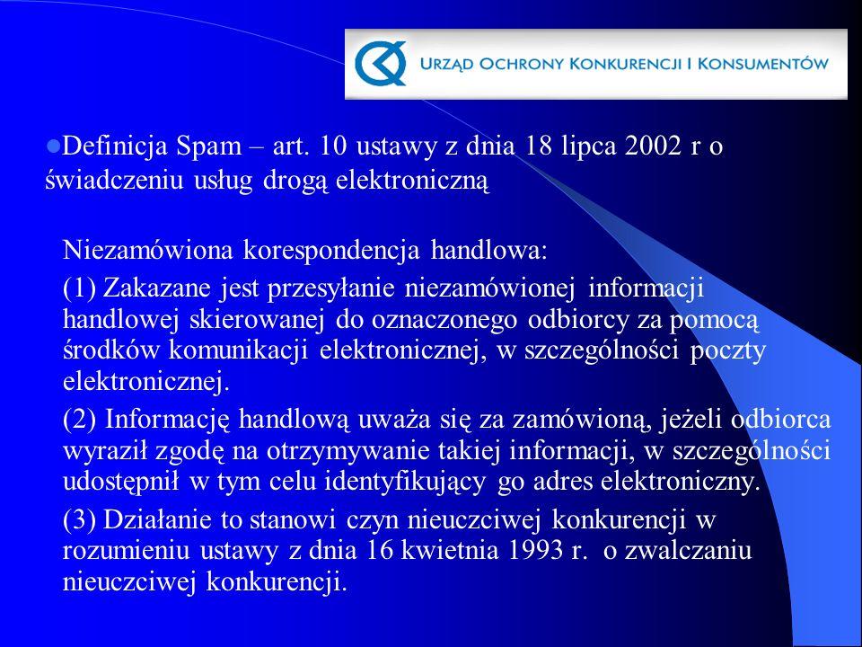 Definicja Spam – art. 10 ustawy z dnia 18 lipca 2002 r o świadczeniu usług drogą elektroniczną