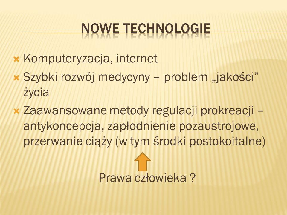 Nowe technologie Komputeryzacja, internet