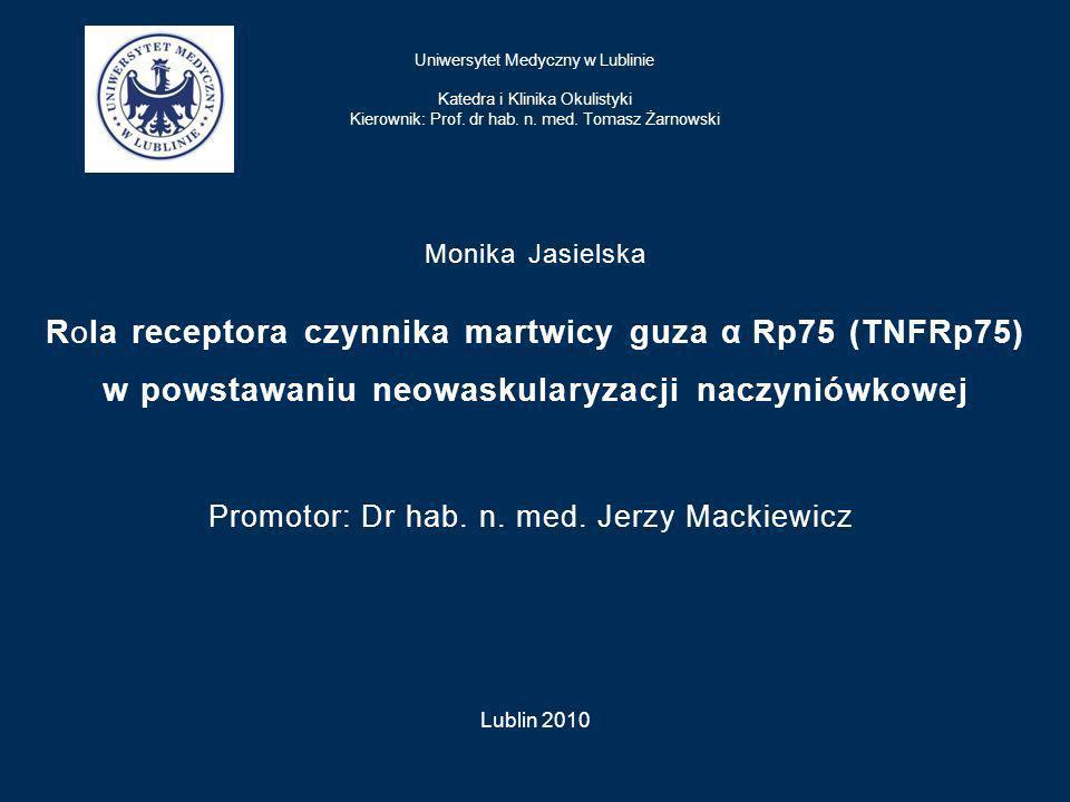 Promotor: Dr hab. n. med. Jerzy Mackiewicz