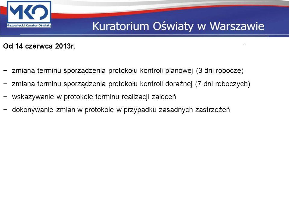 Od 14 czerwca 2013r. zmiana terminu sporządzenia protokołu kontroli planowej (3 dni robocze)
