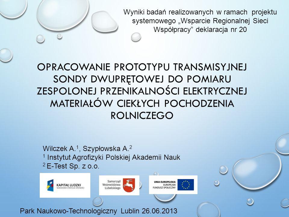"""Wyniki badań realizowanych w ramach projektu systemowego """"Wsparcie Regionalnej Sieci Współpracy deklaracja nr 20"""