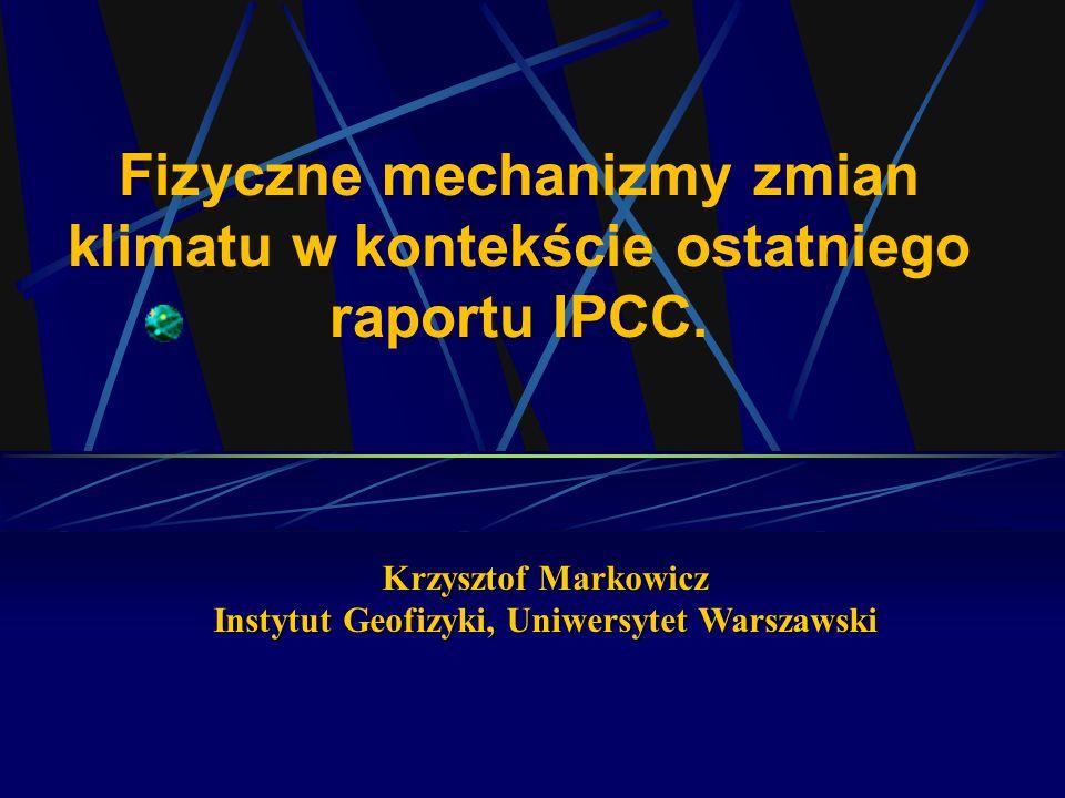Krzysztof Markowicz Instytut Geofizyki, Uniwersytet Warszawski